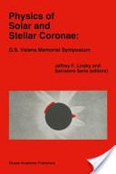 Physics of Solar and Stellar Coronae