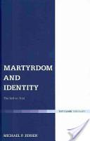Martyrdom and Identi...