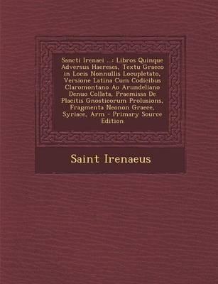 Sancti Irenaei ...
