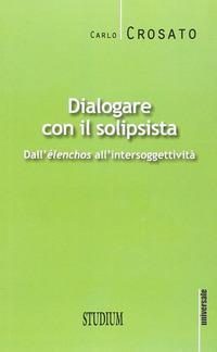 Dialogare con il solipsista. Dall'èlenchos all'intersoggettività