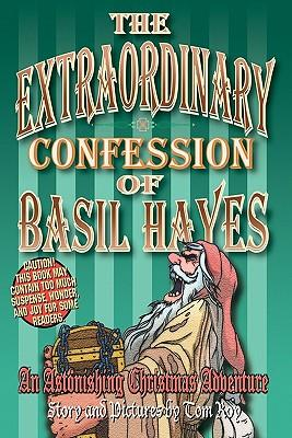The Extraordinary Confession of Basil Hayes