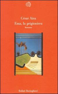 Ema, la prigioniera