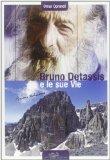 Bruno Detassis e le sue vie