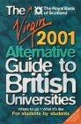 The Virgin Alternative Guide to British Universities
