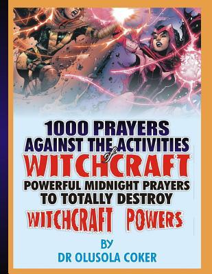 1000 Prayers Against the Activities of Witchcraft