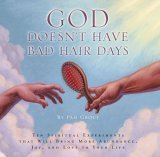 God Doesn't Have Bad Hair Days