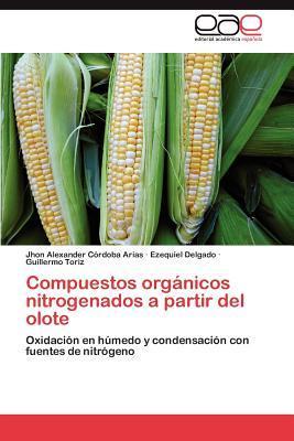 Compuestos orgánicos nitrogenados a partir del olote