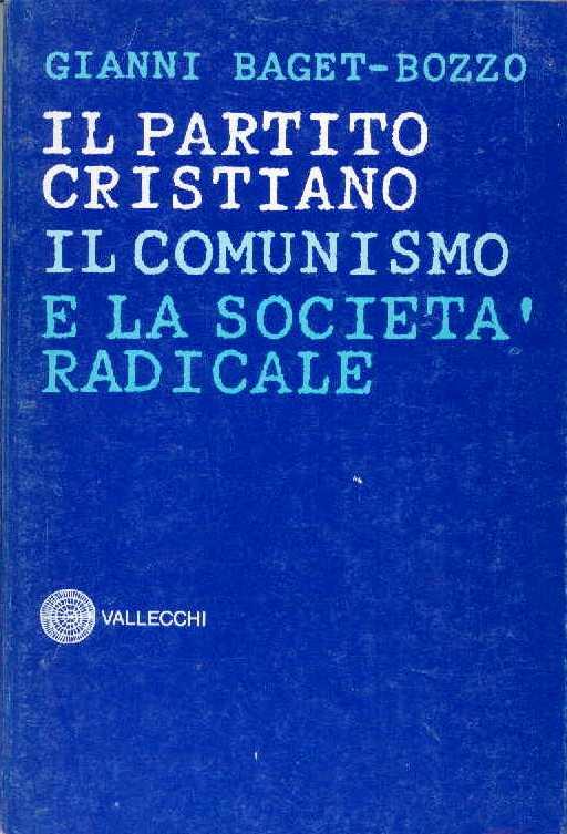 Il partito cristiano, il comunismo e la società radicale