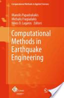 Computational Methods in Earthquake Engineering