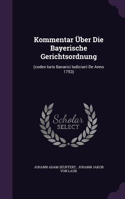 Kommentar Uber Die Bayerische Gerichtsordnung