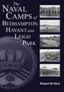 The Naval Camps of Bedhampton, Havant and Leigh Park