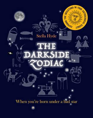 The Darkside Zodiac - When you're born under a bad star