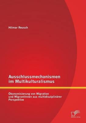 Ausschlussmechanismen im Multikulturalismus