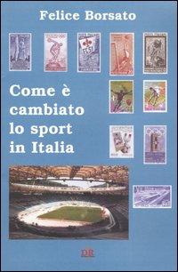 Come è cambiato lo sport in Italia