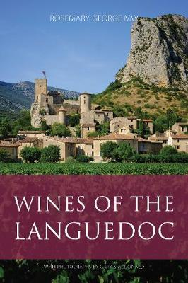 Wines of the Languedoc (The Infinite Ideas Classic Wine Library)
