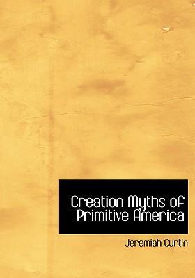 Creation Myths of Pr...