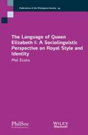 The Language of Queen Elizabeth I
