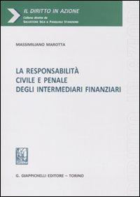 La responsabilità civile e penale degli intermediari finanziari