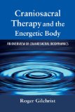 Craniosacral Therapy and the Energetic Body