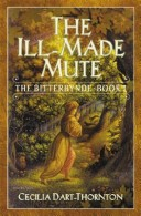 The Ill-Made Mute