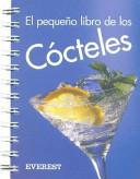 El Pequeno Libro de Los Cocteles
