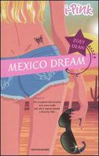 Mexico Dream