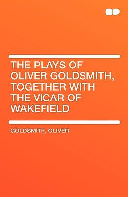 The Plays of Oliver ...