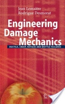 Engineering Damage Mechanics