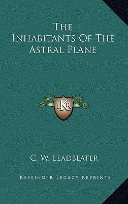 The Inhabitants of the Astral Plane