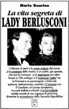 La vita segreta di Lady Berlusconi
