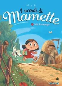 I ricordi di Mamette Vol.1