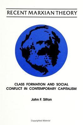 Recent Marxian Theory