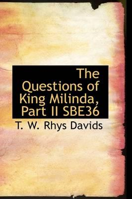 The Questions of King Milinda, Sbe36