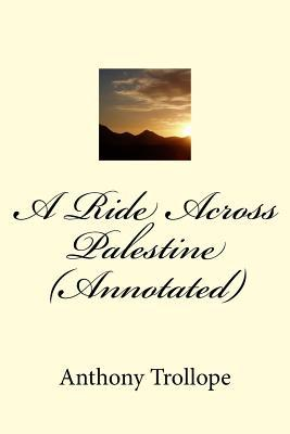 A Ride Across Palestine (Annotated)