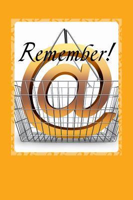 Remember!