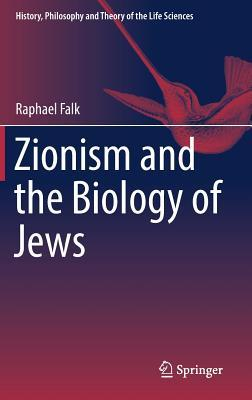 Zionism and the Biology of the Jews