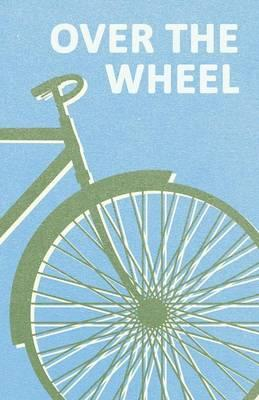Over the Wheel