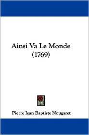 Ainsi Va Le Monde (1769)