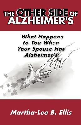 The Other Side of Alzheimer's