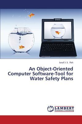 An Object-Oriented Computer Software-Tool for Water Safety Plans