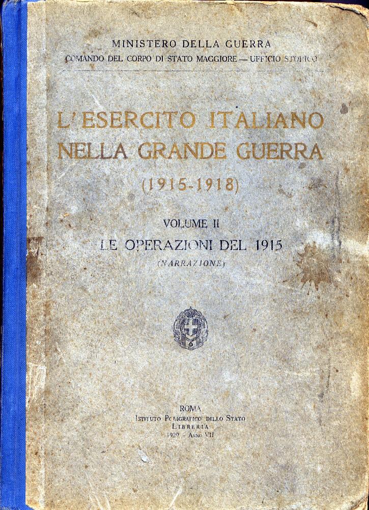 L' esercito italiano nella grande guerra, (1915-1918)
