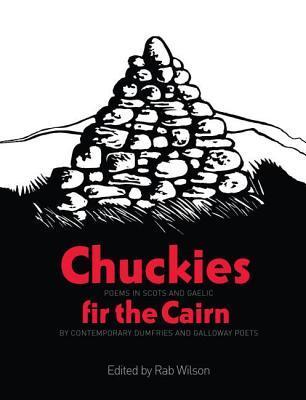 Chuckies Fir the Cairn