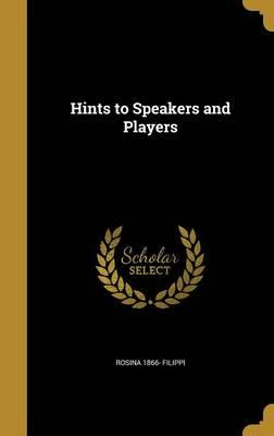 HINTS TO SPEAKERS & PLAYERS