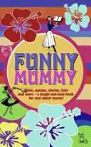 Funny Mummy