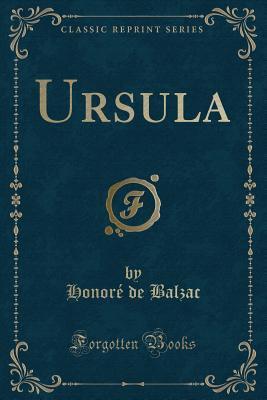 Ursula (Classic Reprint)