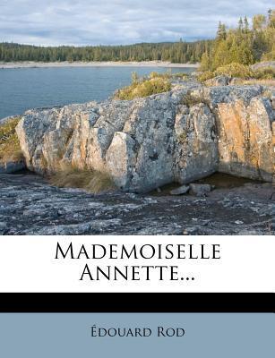 Mademoiselle Annette...