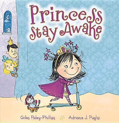Princess Stay Awake