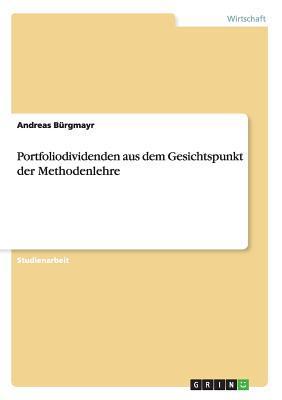 Portfoliodividenden aus dem Gesichtspunkt der Methodenlehre