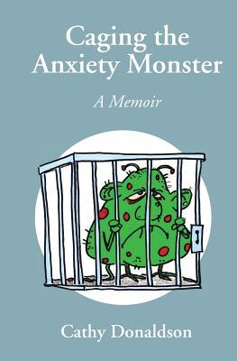 Caging the Anxiety Monster