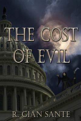 The Cost of Evil